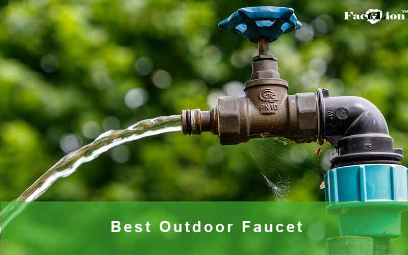 Best Outdoor Faucets Reviews