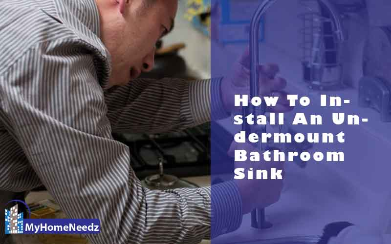 Install An Undermount Bathroom Sink