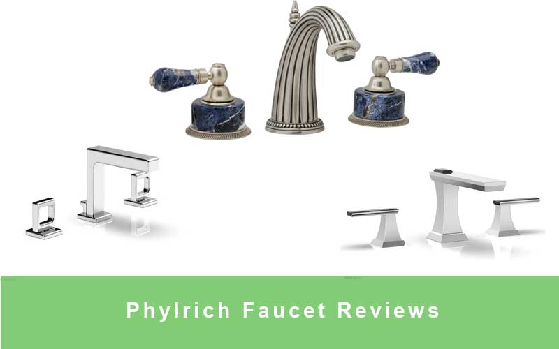 Phylrich Faucet Reviews