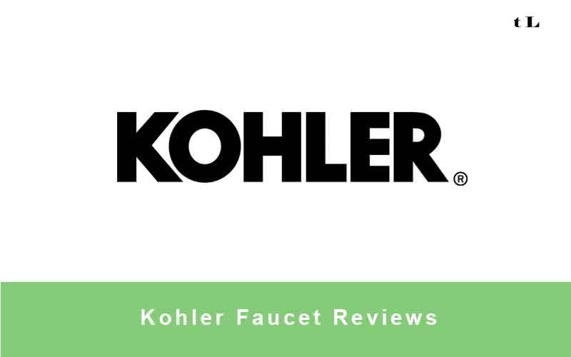 Kholer Faucet Reviews