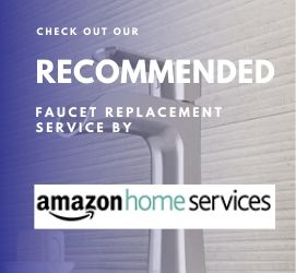 recommended faucet replacement service by myhomeneedz
