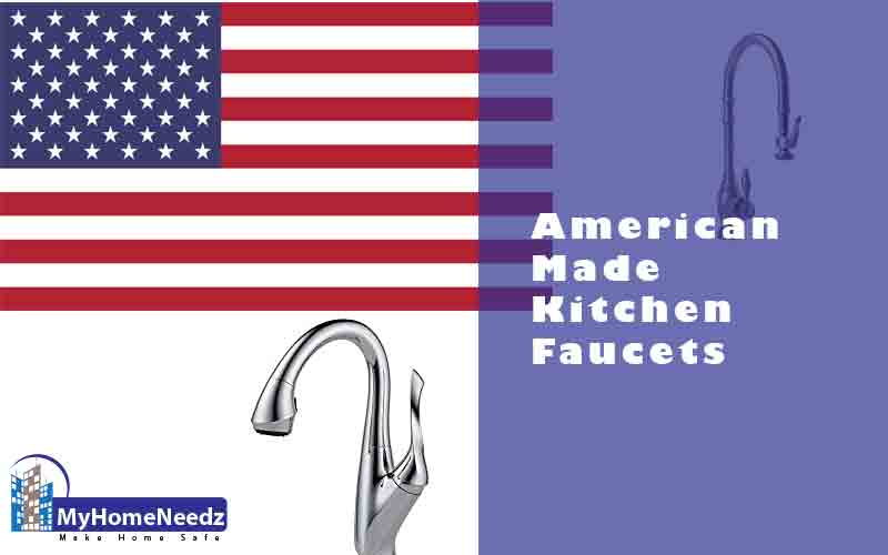 5 Best American Made Kitchen Faucets 2020 | Reviews | Buying Guide
