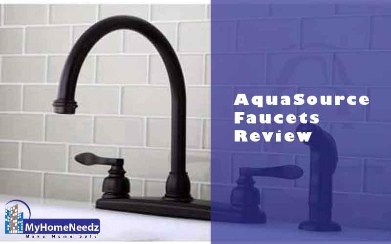AquaSource  Faucets Review