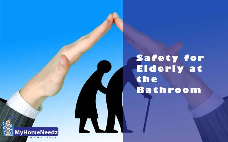 Bathroom safety for elderly