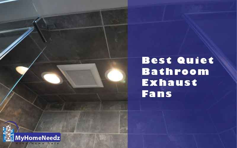 Best Quiet Bathroom Exhaust Fans