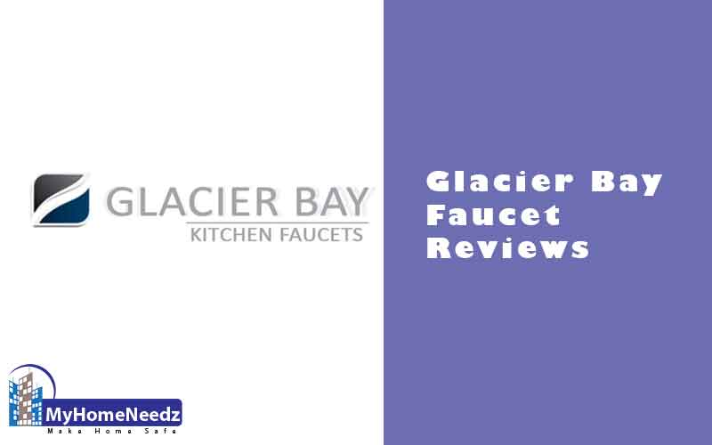 Glacier Bay Faucet Reviews