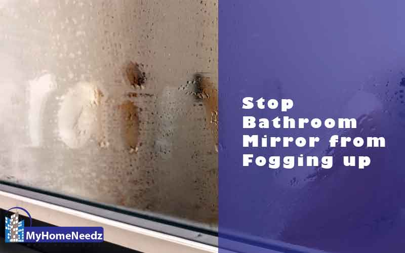 Stop Bathroom Mirror from Fogging up